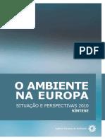 AMBIENTE NA EUROPA-SITUAÇÃO E PERSPETIVAS 2010 (SÍNTESE) [AEA]
