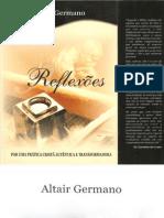 Reflexões - Por uma Prática Cristã Autêntica e Transformadora - Altair Germano