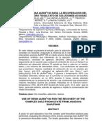 Uso de Resina AURIX 100 Para La Recuperacio Del Complejo Oro Tiosulfato de Soluciones Acuosas