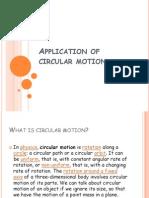 Application of Circular Motion - ppt.