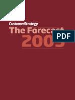 The Forecast 2009