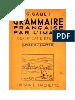 Langue Française Grammaire Française par l'Image 4 Livre du Maitre CE CM Certificats d'Etudes