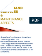 Bband Services & Maintenance Aspect