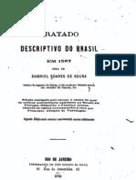Tratado Descritivo Do Brasil - Gabriel Soares de Sousa