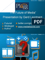 Future of Media Gerd Leonhard Plugg 2009 Public