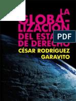 Rodriguez, César. la Globalización del Estado de Derecho