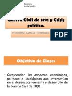 Clase2.Guerra Civil de 1891 y Crisis política