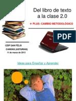 Del libro de textoa la clase 2.0 de Ana Basterra