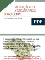 Regionalizacao Do Espaco Geografico Brasileiro