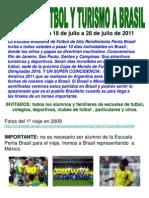 2o+Viaje+FUTBOL+y+TURISMO+a+Brasil+Julio.agosto+2011+ +b