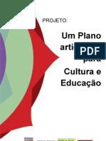 Plano Cultura Educação - Texto Referência