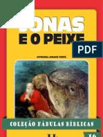 Colecao Fabulas Biblicas Volume 16 Jonas e o Peixe