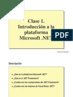 1 Clase1 Introduccionalaplataforma Net 100430003553 Phpapp01