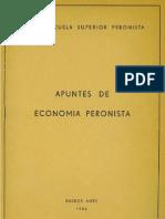 Apuntes de economía peronista. Escuela Superior Peronista
