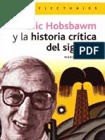 Eric Hobsbawm Y La Historia Crítica Del Siglo XX - Marisa Gallego