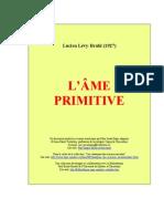 Lévy-Bruhl, L. L'âme primitive