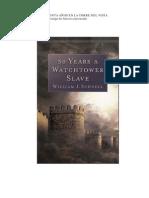 William J. Schnell - Esclavo por Treinta Años en la Torre del Vigía
