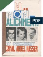 Nasser on Non-Alignement (See Cairo 1964)