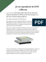 Cómo elegir un reproductor de DVD o Blu