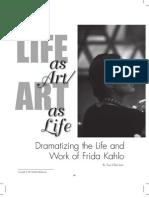 Dramatizing the Life and Art of Frida Kahlo