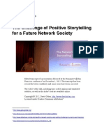 The Challenge of Positive Storytelling for a Future Network Society