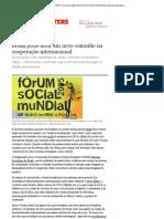 Brasil pode abrir um novo caminho na cooperação internacional _ desenvolvimento global _ guardian.co