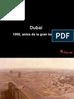 Dubai unica en el mundo