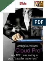 Le Cloud Pro et les services à la demande pour les professionnels - comment travailler autrement