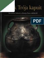 Látták Trója kapuit Bronzkori leletek a Közép-Tisza vidékéről.pdf