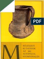 Regeszeti kutatasok az M0 Autopalya Nyomvonalan I.pdf