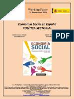 Economía Social en España. POLITICA SECTORIAL (Es) Social Economy in Spain. SECTORAL POLICY (Es) Gizarte Ekonomia Espainian. SEKTOREKAKO POLITIKA (Es)