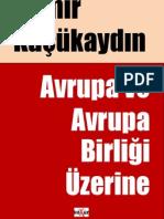 Demir Kucukaydin - Avrupa ve Avrupa Birligi Uzerine.pdf