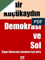 Demir Kucukaydin - Demokrasi Ve Sol - Ozgur Universite Derlemesi Icin - V-6.pdf