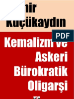 Demir Kucukaydin - Kemalzm ve Askeri Burokratik Oligarsi Uzerine - V-2.pdf