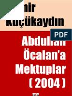 Abdullah Öcalan'a Mektuplar (2004)