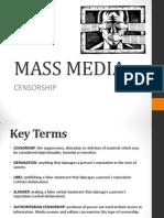 MASS MEDIA Censorship