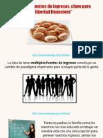 Multiples Fuentes de Ingresos, Clave Para La Libertad Financiera