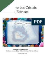 Cristais Etéricos 1-18 - 1° Edição