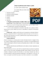Procesul tehnologic de panificaṭie de obṭinere a pâinii