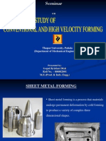 High Velocity Forming