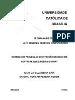 Sistema de Prevenção de Intrusão com Snort. Igor Neiva e Sandro Herman. UCB.