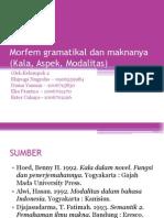 Morfem Gramatikal Dan Maknanya (Kala, Aspek