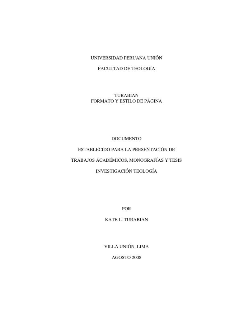 Turabian[1]. Manual de Formato y Estilo. Agosto 2008