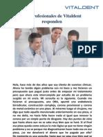 Dentistas Bravo Murillo - Vitaldent Responde