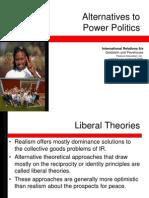 Alternatives to Power Politics