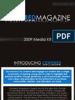 2009 Centered Media Kit