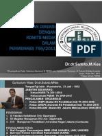 Dr. Dr. SUTOTO M.kes Hubungan Diresi Dan Komite Medis Dalam Permenkes 755-2011 SEMNAS HOSPEX Pe