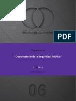Proyecto ley Observatorio de la Seguridad Pública