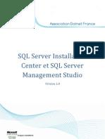SQL Server Installation Center Et SQL Server Management Studio