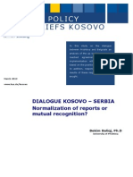 DIALOGUE KOSOVO – SERBIANormalization of reports or mutual recognition? Bekim Baliqi, Ph.D
